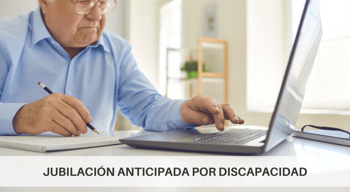 Jubilación anticipada por discapacidad